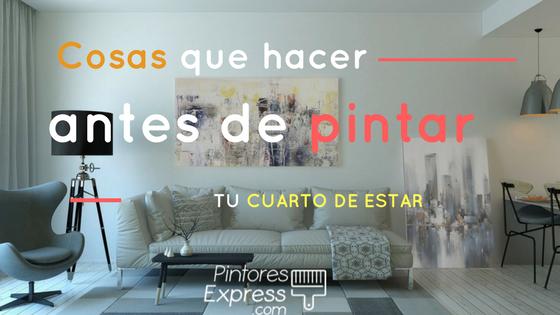 5 cosas que hacer antes de pintar tu cuarto de estar