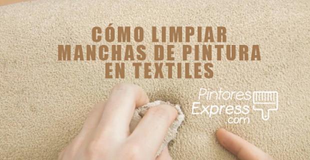 Cómo eliminar manchas de pintura en textiles