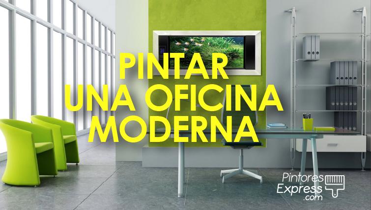 Como pintar una oficina moderna