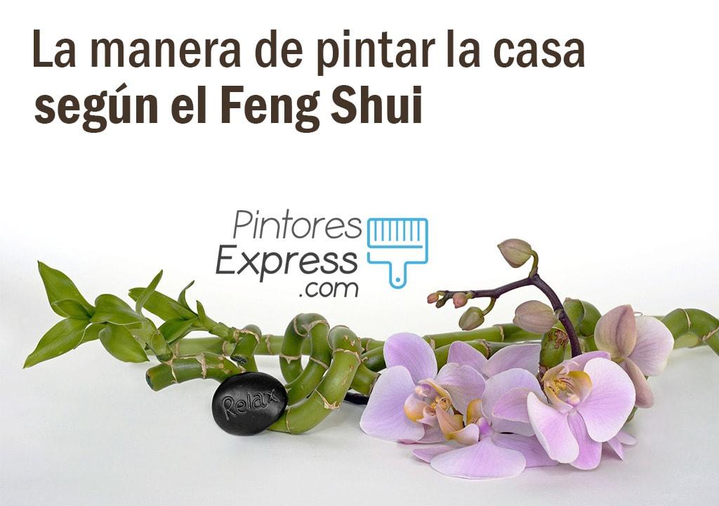 La manera de pintar la casa según el Feng Shui