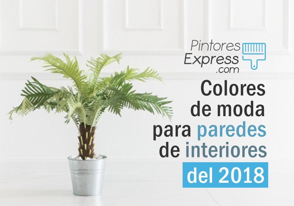 Los colores de moda para paredes de interiores del 2018
