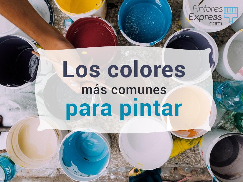 Los colores más comunes para pintar