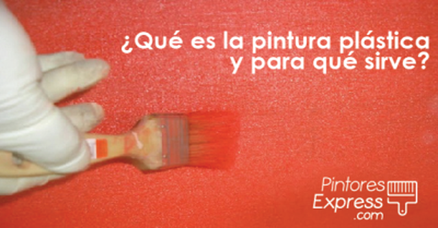 Qué es la pintura plástica