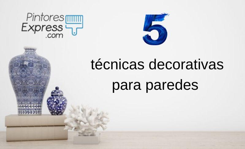 5 técnicas decorativas para paredes