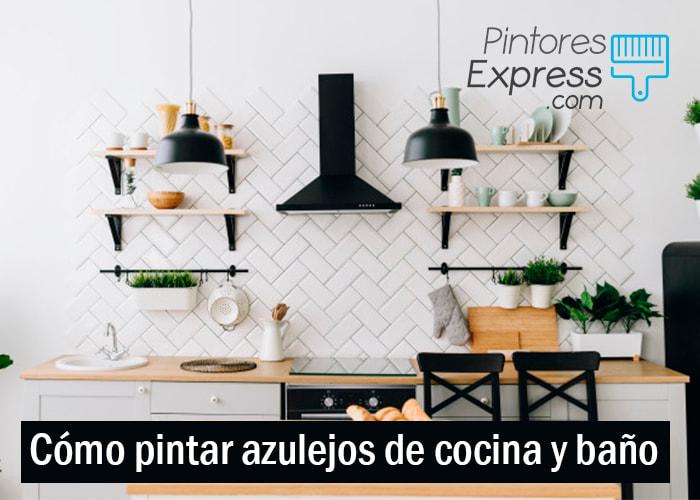 Cómo pintar azulejos en cocinas y baños