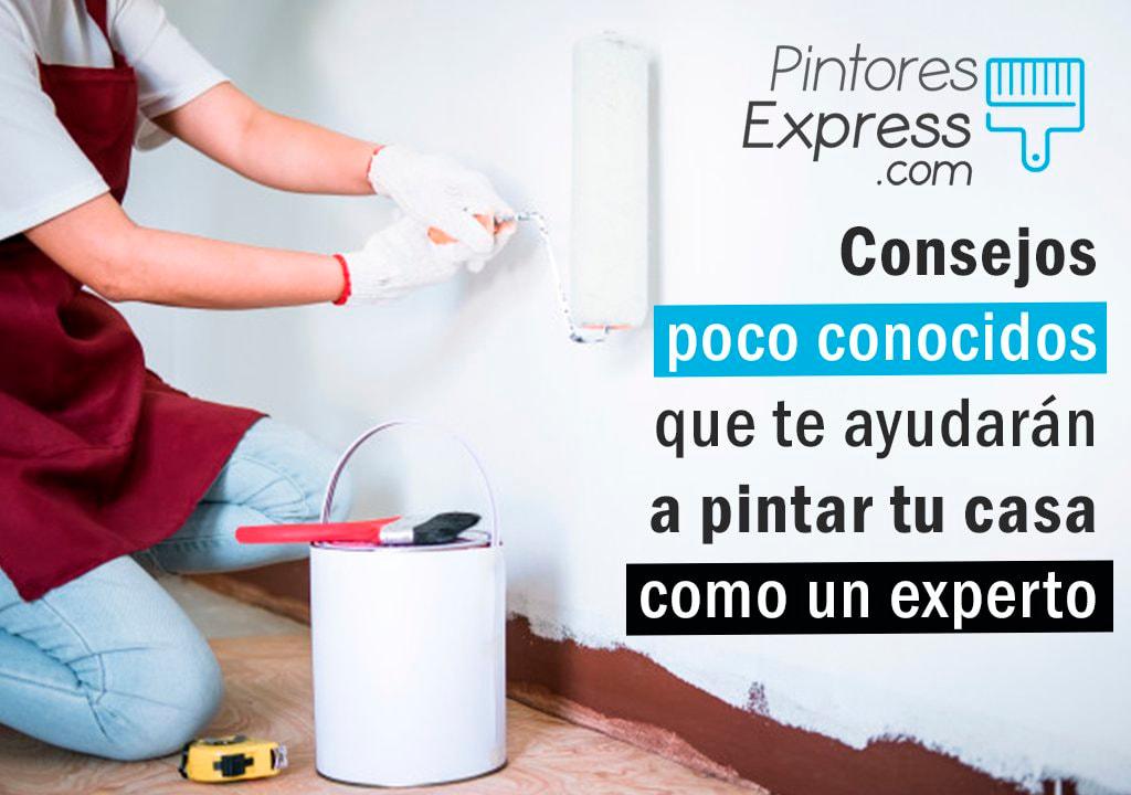 Consejos que te ayudarán a pintar tu casa como un experto