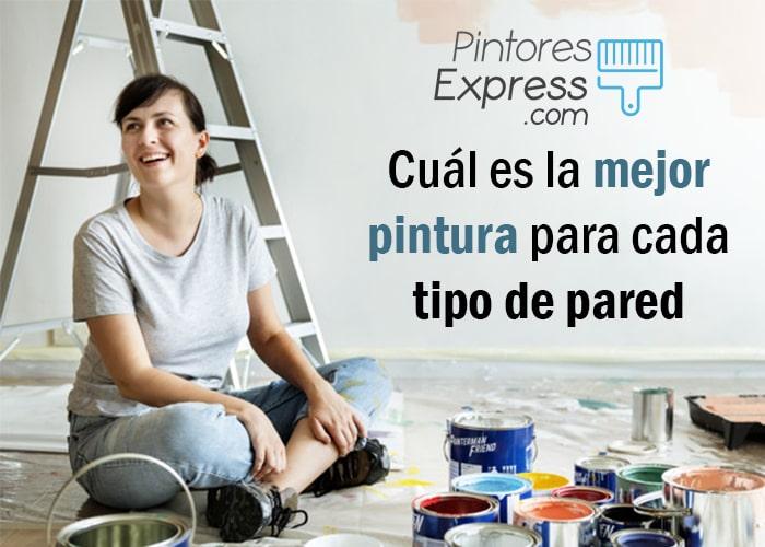 Cuál es la mejor pintura para cada pared   Pintar tu Casa