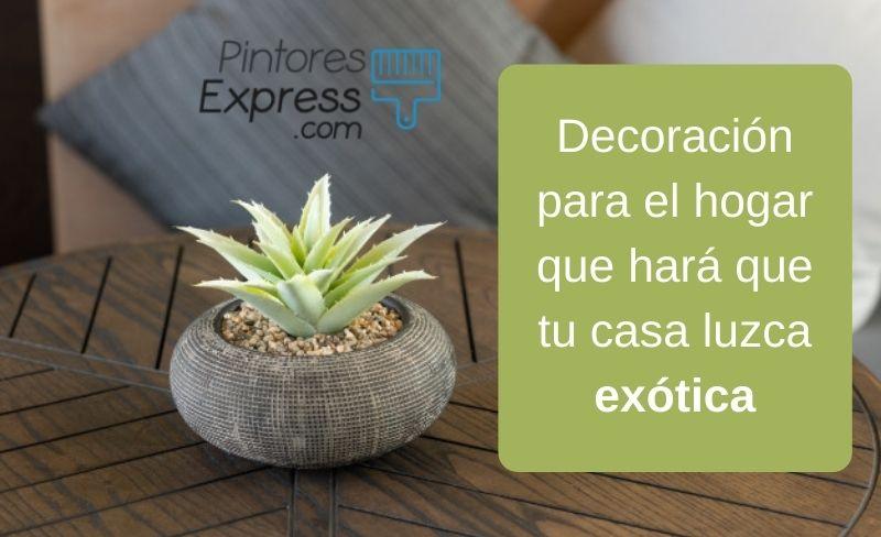 Decoración para el hogar que hará que tu casa luzca exótica