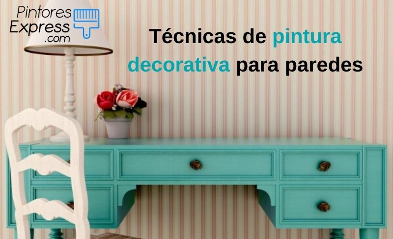 Técnicas decorativas para pintar tu casa